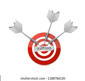 your vote counts in Spanish Target concept illustration isolated over a white background