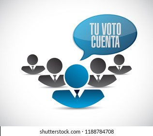 your vote counts in Spanish teamwork communication concept illustration isolated over a white background