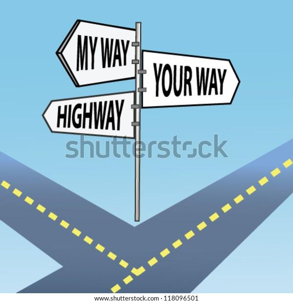 Your way, my way, highway. Humor.