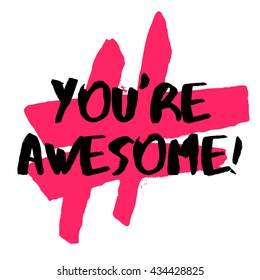 you re awesome images stock photos vectors shutterstock rh shutterstock com your awesome clip art you are awesome clip art images