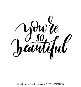 Youre So Beautiful Images Stock Photos Vectors Shutterstock