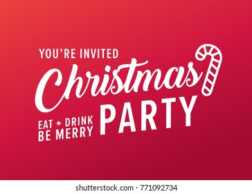 You're Invited Christmas Party Eat Drink Be Merry Vector Text Background