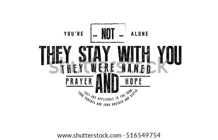 Youre Not Alone There They Stay Stock Vector Royalty Free