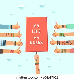 Youth crowd with a placard and slogan My Life My Rules. Millennials concept. A lot of hands of young people with thumbs up gestures. Vector illustration in flat style