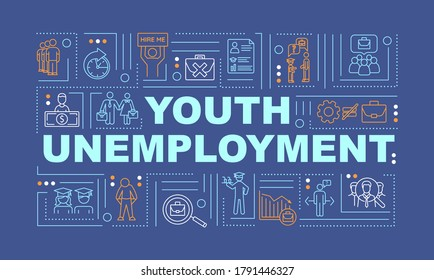 Youth unemployment word concepts banner. Joblessness problem among young people infographics with linear icons on blue background. Isolated typography. Vector outline RGB color illustration