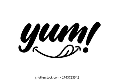 Yum text with emoticon. Yummy handwritten word. Hand drawn lettering in cartoon style. Modern calligraphy. Vector logo design. Calligraphic doodle text design for print.