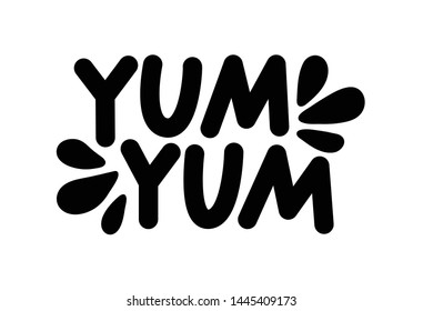 Yum Yum text. Only one single word. Printable graphic tee. Design doodle for print. Vector illustration. Colorful. Cartoon hand drawn calligraphy style. Black and white