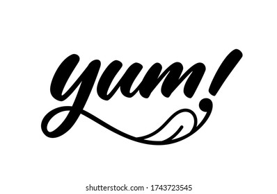 Yum. Yummy handwritten word. Modern calligraphy. Calligraphic doodle text design for print. Vector logo design. Hand drawn lettering in cartoon style. Phrase yum with licking tongue.