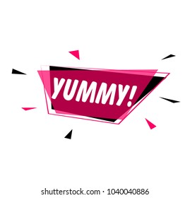 Yummy, greeting card or sign with pink label