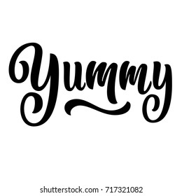 Yummy hand lettering, vintage brush typography, custom type design isolated on white background. Vector illustration.