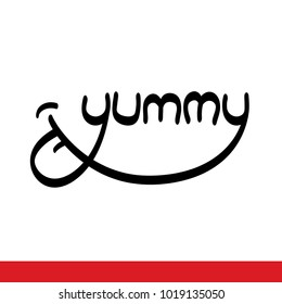 Yummy vector lettering with tongue smiling licking lips