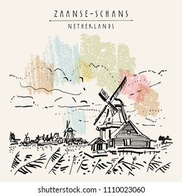 Zaanse Schans, Holland, Netherlands Europe. Dutch traditional historic windmills and houses. Hand drawing. Travel sketch. Book illustration, postcard or poster in vector