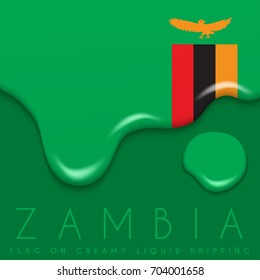 Zambia Flag on Creamy Liquid Dripping : Vector illustration