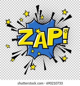 ZAP! Comic sound. Comic speech bubble. Halftone transparent background