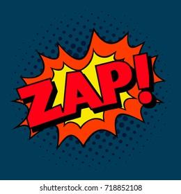 Zap! Pop art cartoon comic explosion.