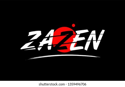 zazen text word on black background with red circle suitable for card icon or typography logo design