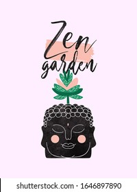 Zen garden hand drawn quote illustration of cute buddha head with exotic succulent plant for relaxation typography design.