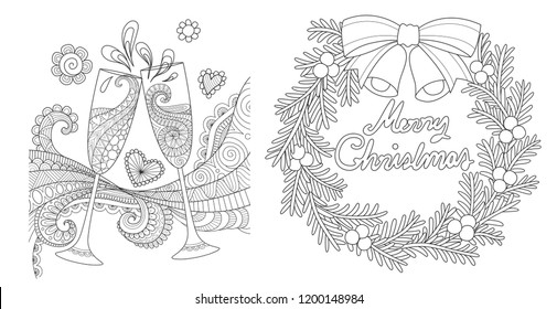 Zentangle art flowing through champagne glasses giving a toast and Christmas wreath for design element and coloring book pages for anti stress.Vector illustration