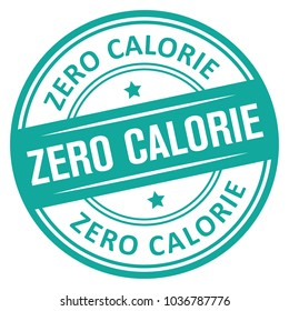 Zero Calorie. Vector Rubber Stamp.