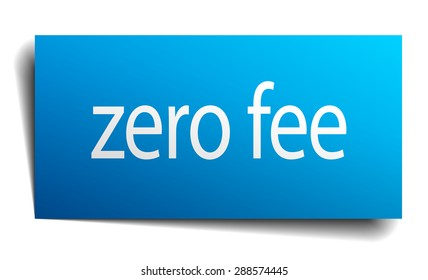 zero fee blue paper sign isolated on white