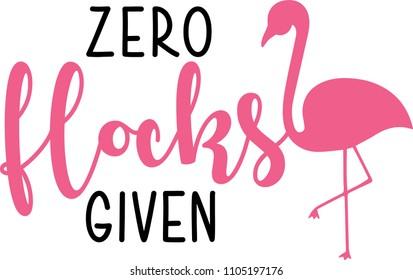 Zero Flocks Given - Funny Vector