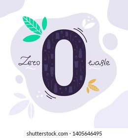 Zero sign with garbage inside. Vector illustration calling to refuse of plastic bottle, straw. Hand drawn lettering Zero waste. Picture about saving the world.  Care and protection of the environment.