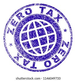 ZERO TAX stamp print with grunge effect. Blue vector rubber seal print of ZERO TAX caption with grunge texture. Seal has words placed by circle and planet symbol.