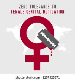 Zero Tolerance for Female Genital Mutilation. Stop female genital mutilation. Zero tolerance for FGM. Stop female circumcision, female cutting