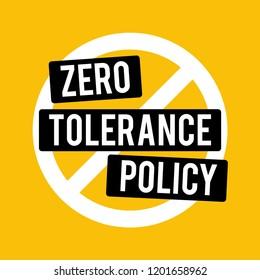 Zero Tolerance Policy Sign