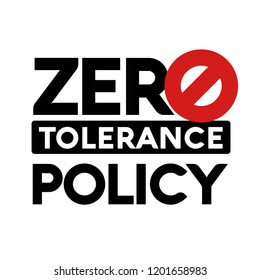 Zero Tolerance Policy Sign