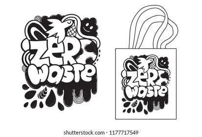 Zero waste creative image for tote bag or poster. Recycling, sustainable development, environmental protection concept illustration.