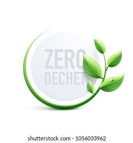 Zero waste in French : Zéro déchet