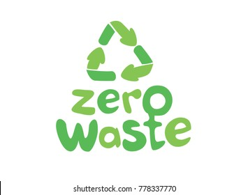 Zero waste handwritten text with green recycling sign isolated on white background. Zero landfill concept illustration in cartoon style.