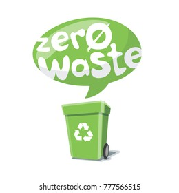 Zero waste handwritten text sticker in bubble over green trash can with recycling sign isolated on white background.