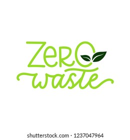 Zero waste sign with lettering and leaves. Vector illustration