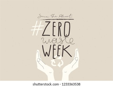 """ZERO WASTE WEEK"" typography hand drawn slogan design. Vector Concept Eco Zero Waste illustration."