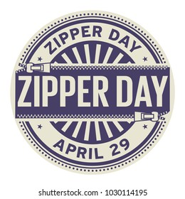 Zipper Day, April 29, rubber stamp, vector Illustration