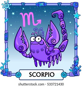 Zodiac sign Scorpio. Fantastic animation animal. A background - the star sky, a decorative frame. Vector illustration.