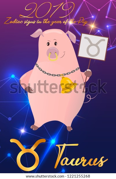Zodiac Sign Taurus 2019 Year Pig Stock Vector (Royalty Free