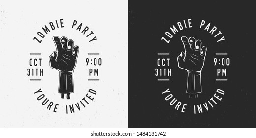 Zombie party badge, label, logo. Hand of Zombie with text. Vintage Halloween party logo. Invitation card. Vector illustration
