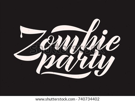 Zombie party vector lettering holiday calligraphy stock vector zombie party vector lettering holiday calligraphy for banner poster greeting cards invitations m4hsunfo