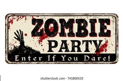 Zombie party vintage rusty metal sign on a white background, vector illustration