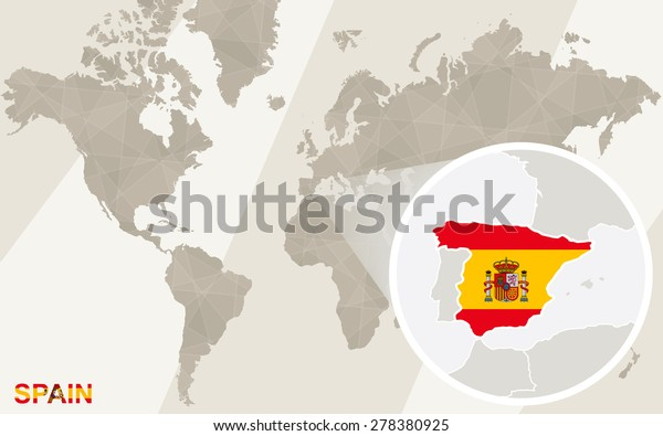 Spain In Map Of World.Zoom On Spain Map Flag World Stock Vector Royalty Free 278380925