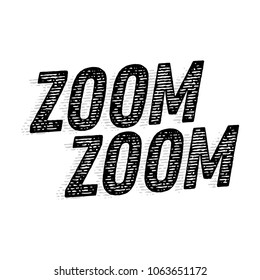 Zoom Zoom Vector Text Typography Illustration Background