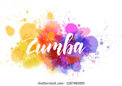 Zumba - modern calligraphy text on watercolor paint splash.