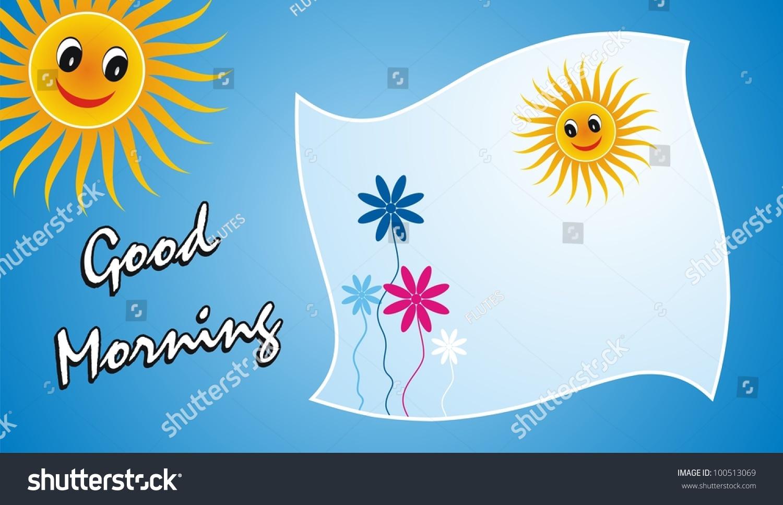 Beautiful Good Morning Greetings Stock Illustration 100513069