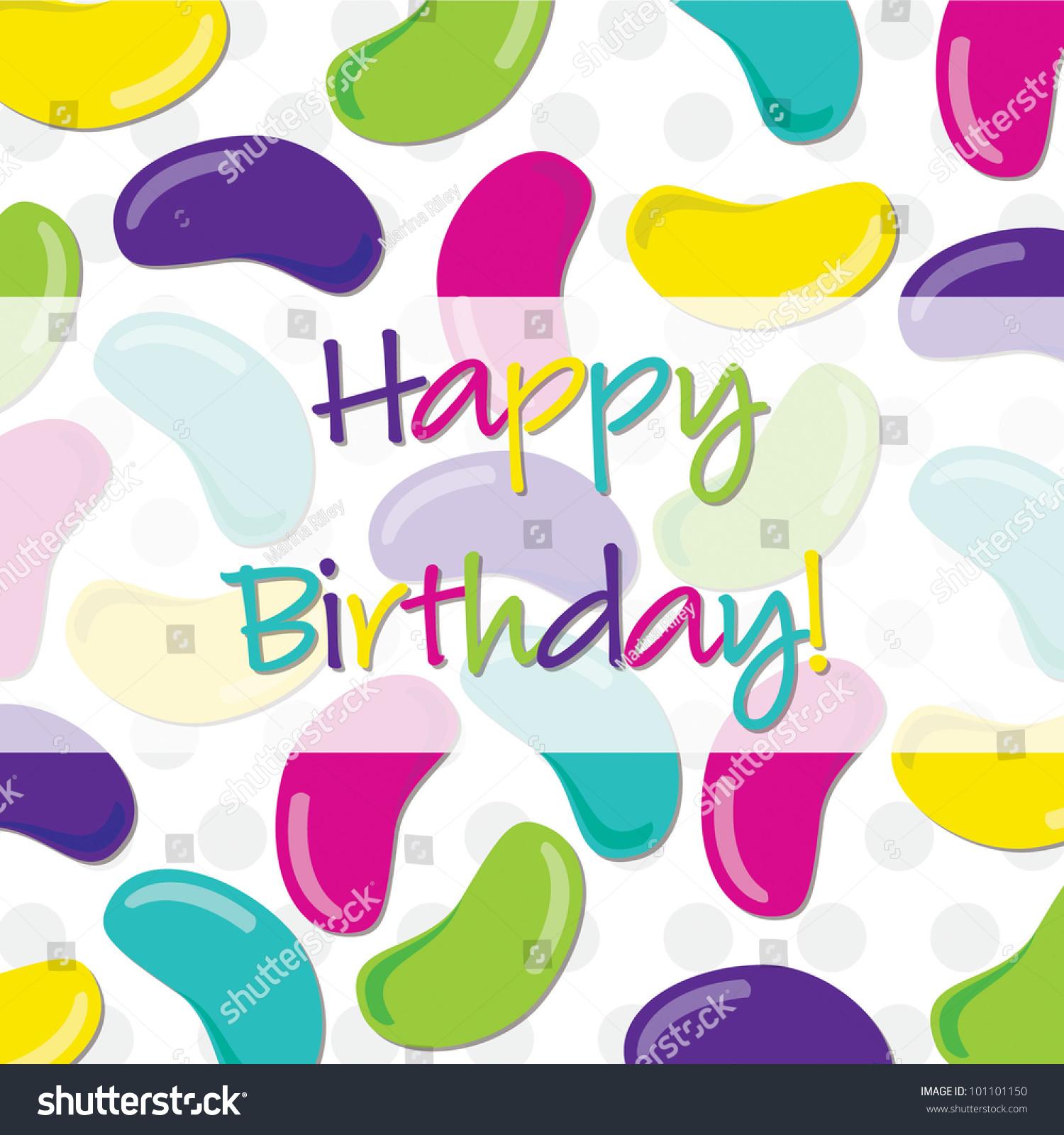 Jelly Bean Happy Birthday Card Vector Vector 101101150 – Bean Birthday Card