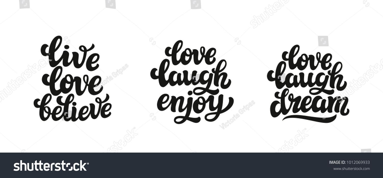 Live Love Laugh Quote Live Love Believe Love Laugh Enjoy Stock Vector 1012069933