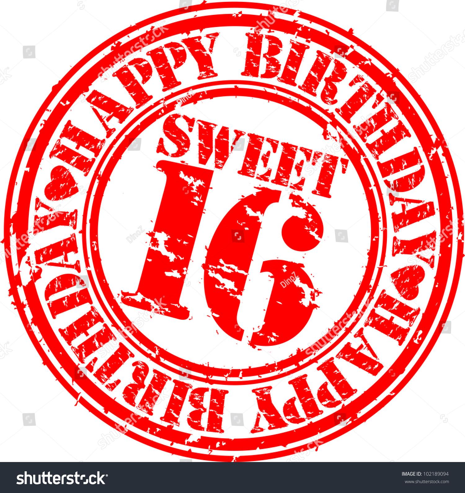 Grunge Happy Birthday Sweet 16 Rubber Stock Vector 102189094 - Shutterstock