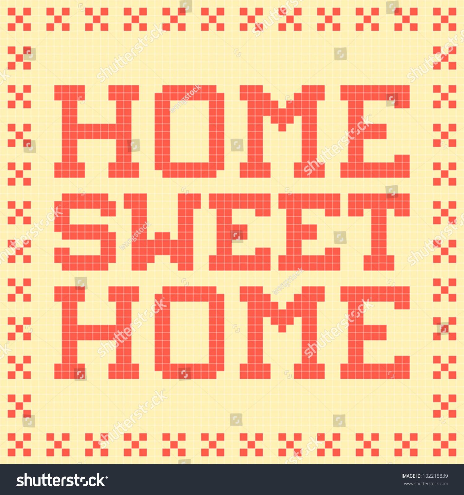 8bit pixelart home sweet home mat stock vector 102215839 shutterstock. Black Bedroom Furniture Sets. Home Design Ideas